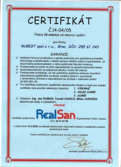 RUBEST spol. s r.o. - certifikát garance spolehlivého provádění technologií