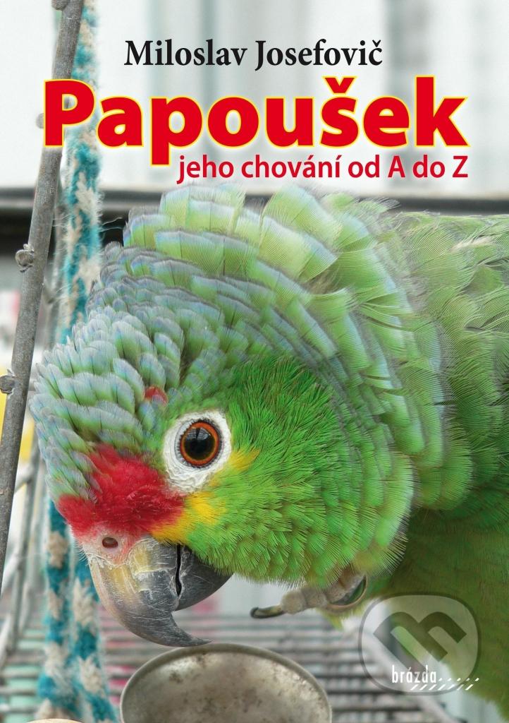 Papoušek - jeho chování od A do Z