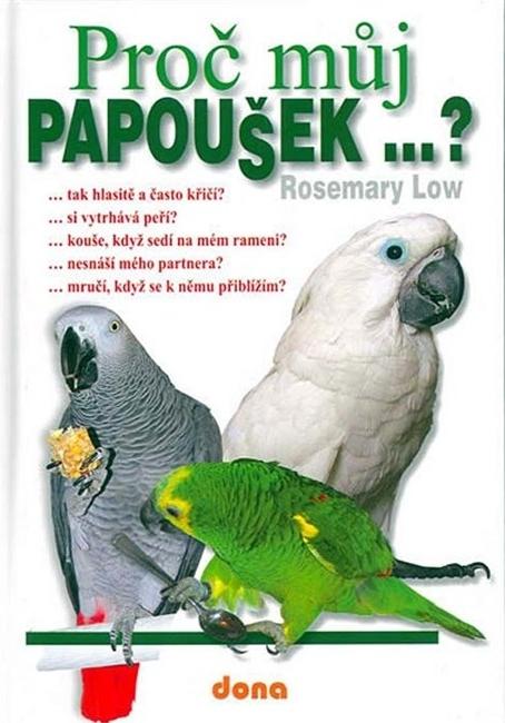 Proč můj papoušek...?